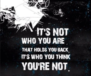 its not who you are
