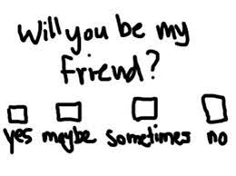 will you be my friend